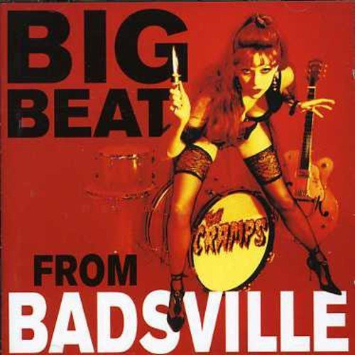 Cramps Big Beat From Badseed