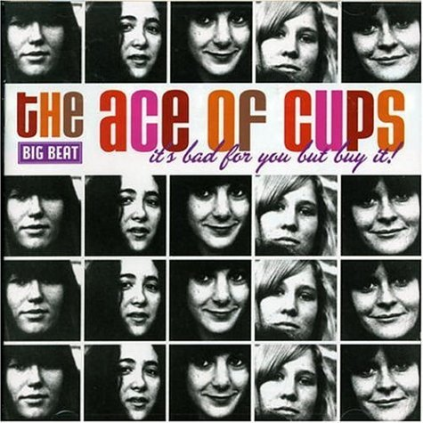 Ace Of Cups It's Bad For You But Buy It Import Gbr