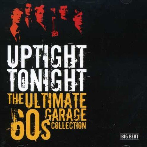 Uptight Tonight Ultimate '60s Uptight Tonight Ultimate '60s Import Gbr
