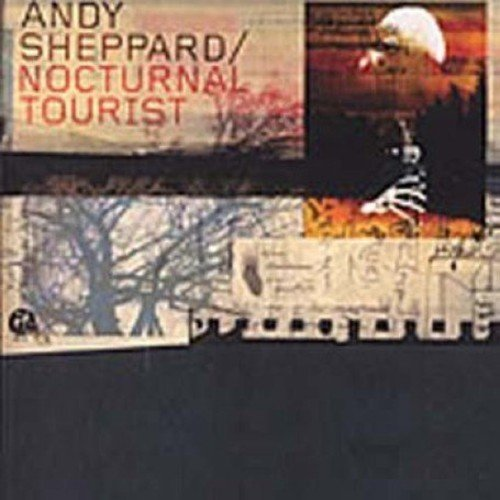 Andy Sheppard Nocturnal Tourist Import Gbr