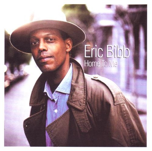 Eric Bibb Home To Me Import Gbr