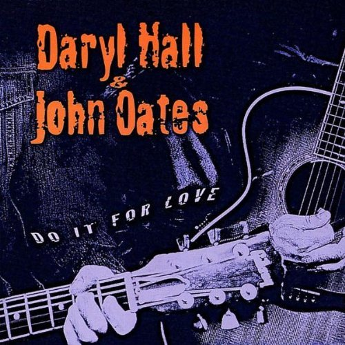 Hall & Oates Do It For Love Import Gbr