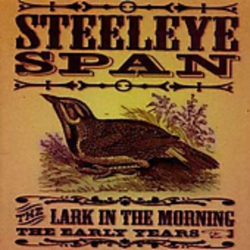 Steeleye Span Lark In The Morning Import Gbr Incl. Bonus Tracks