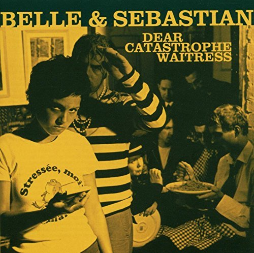 Belle & Sebastian Dear Catastrophe Waitress
