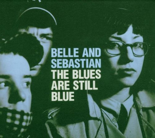 Belle & Sebastian Blues Are Still Blue Import Gbr