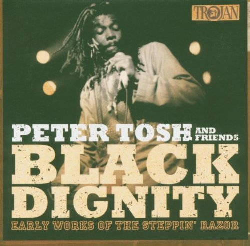 Peter Tosh Black Dignity Remastered