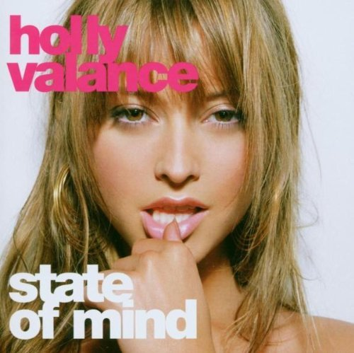 Holly Valance State Of Mind Import Eu