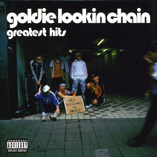 Goldie Lookin Chain Greatest Hits Import Eu