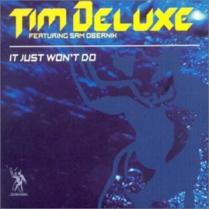 Tim Deluxe It Just Won't Do That Import Gbr