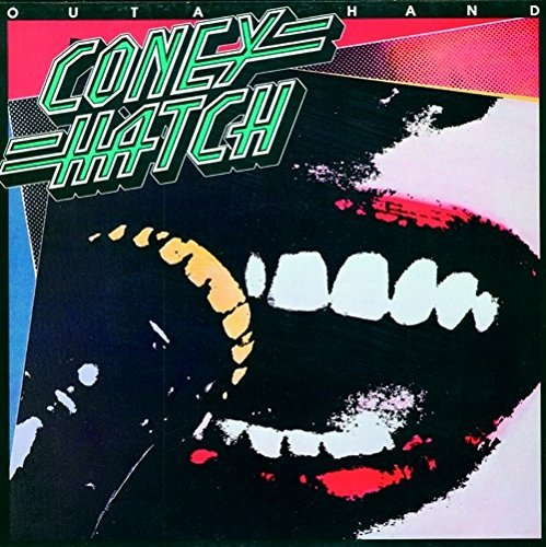 Coney Hatch Outa Hand Import Gbr Incl. Bonus Tracks