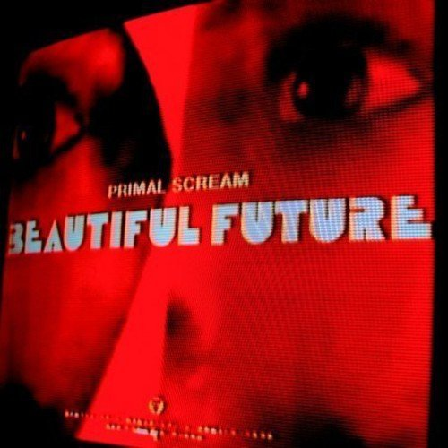 Primal Scream Beautiful Future Import Eu
