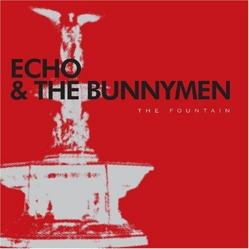 Echo & The Bunnymen Fountain Import Eu