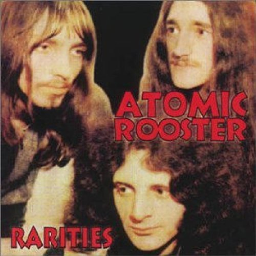 Atomic Rooster Rarities