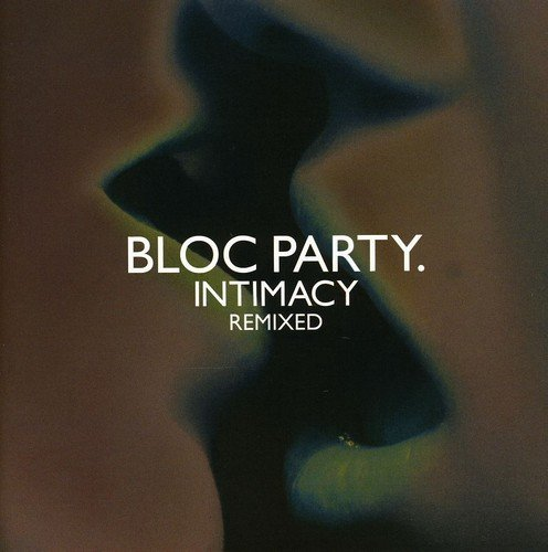 Bloc Party Intimacy Remixed Import Eu
