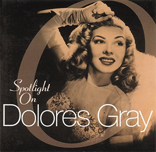 Dolores Gray Best Of All