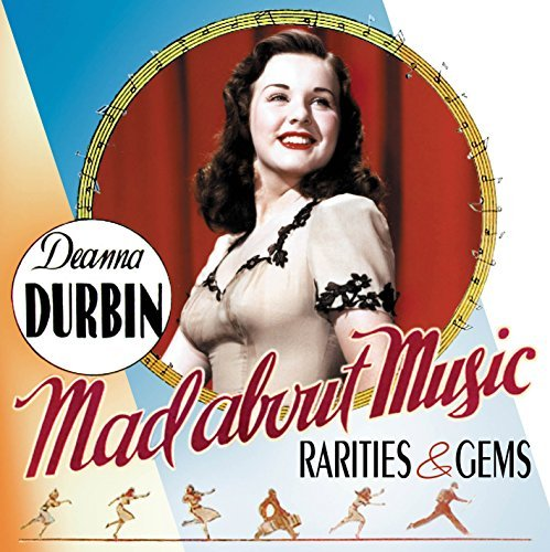 Deanna Durbin Mad About Music Rarities &