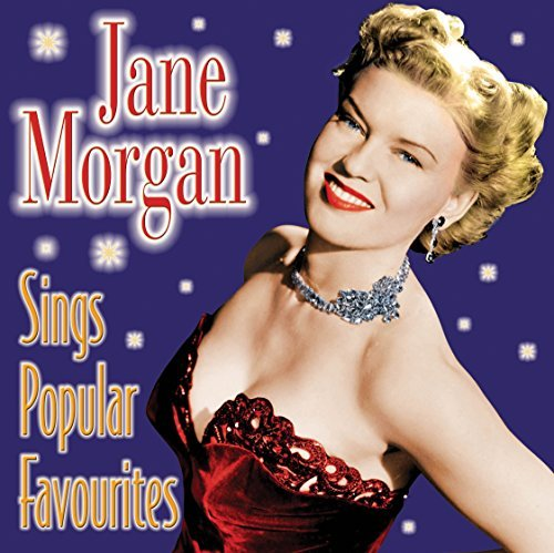 Jane Morgan Sings Popular Favourites