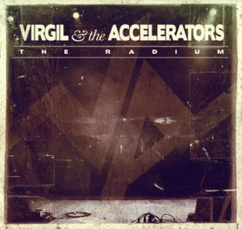Virgil & The Accelerators Radium Import Gbr