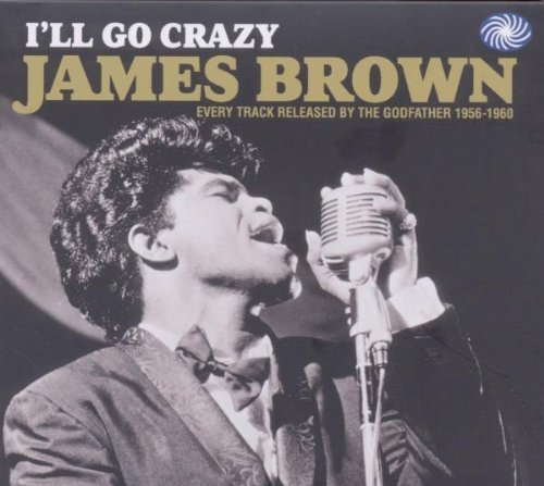 James Brown I'll Go Crazy Every Track Rel Import Gbr 2 CD