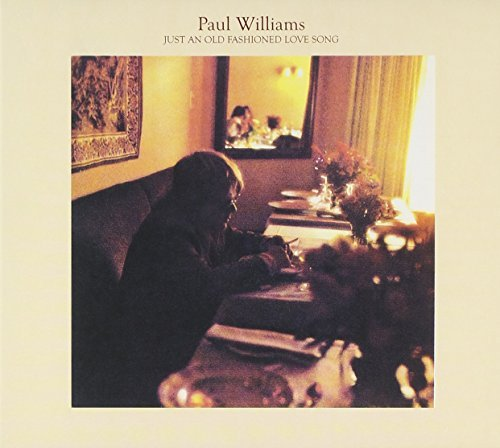 Paul Williams Just An Old Fashioned Love Son