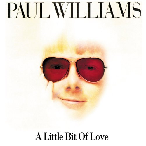 Paul Williams Little Bit Of Love