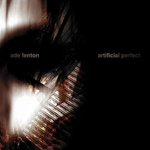 Ade Fenton Artificial Perfect Feat. Gary Numan
