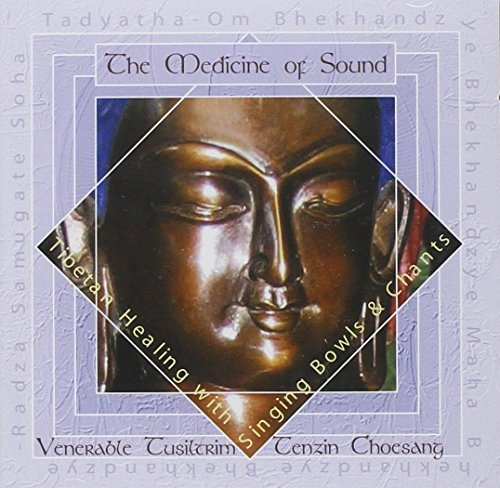 Venerable Choesang Medicine Of Sound