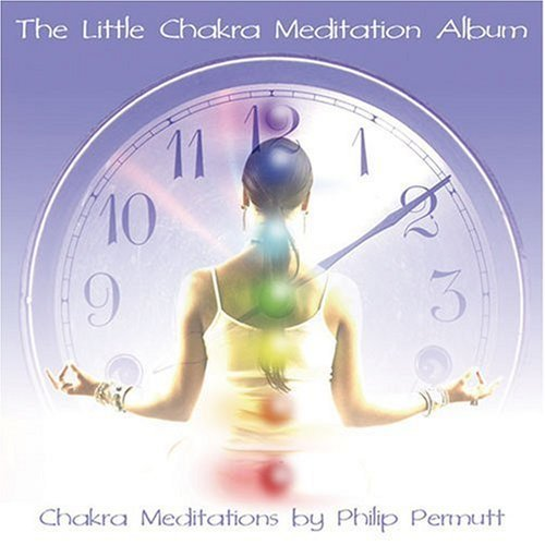 Philip Permutt Little Chakra Meditation Alb
