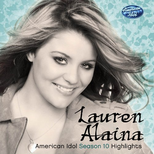 Lauren Alaina American Idol Season 10 Highli Import Can