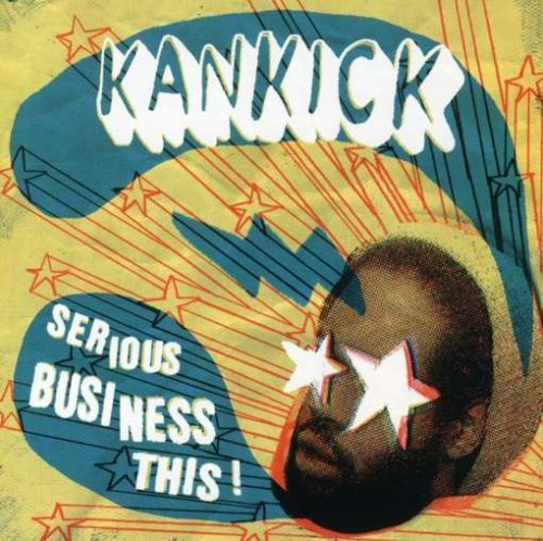 Kankick Serious Business This