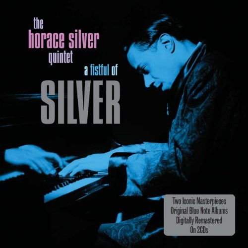 Horace Silver Quintet Fistful Of Silver Import Gbr 2 CD