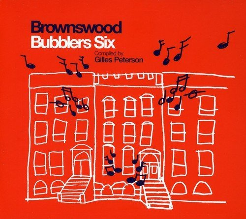 Gilles Peterson Brownswood Bubblers Six