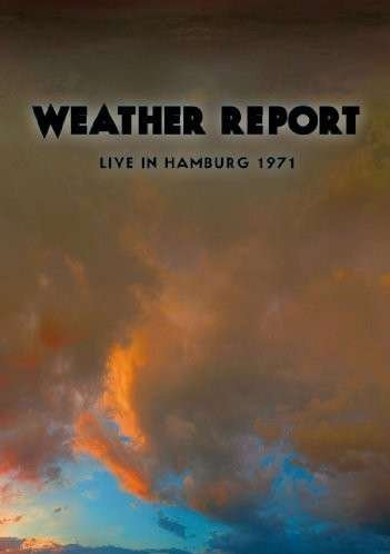 Weather Report Live In Hamburg 1971 Nr