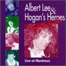 Lee Hogan' Heroes In Full Flight Live At Montrea