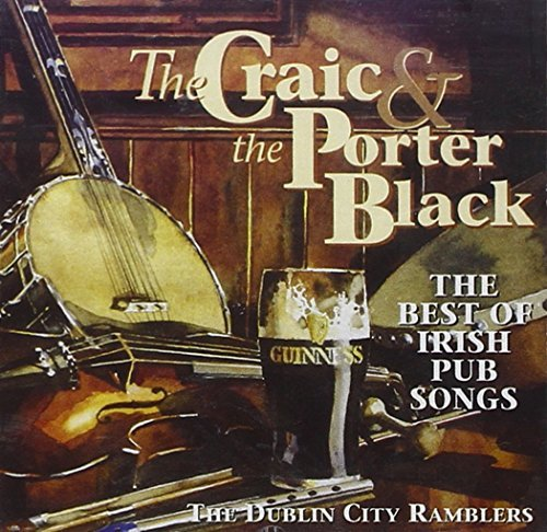 Dublin City Ramblers Craic & The Porter Black The
