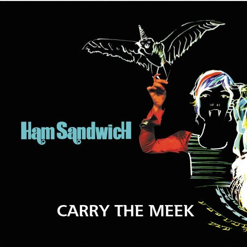 Ham Sandwich Carry The Meek Import Gbr