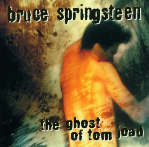 Bruce Springsteen Ghost Of Tom Joad Import Eu