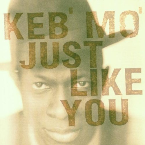 Keb Mo Just Like You Import Gbr