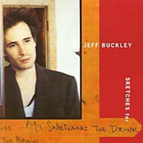 Jeff Buckley Sketches For My Sweetheart The Import Eu 2 CD Set Incl. Bonus Track