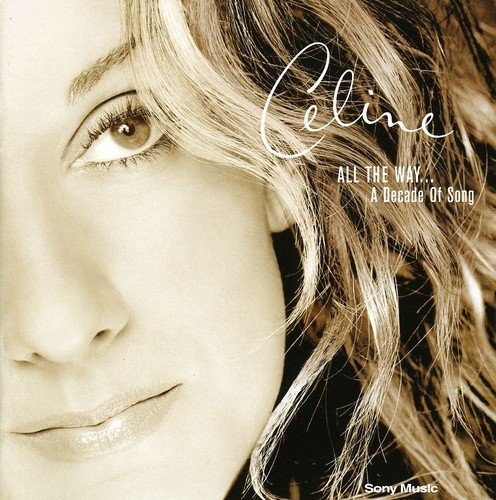 Celine Dion All The Way A Decade Of Song Import Gbr