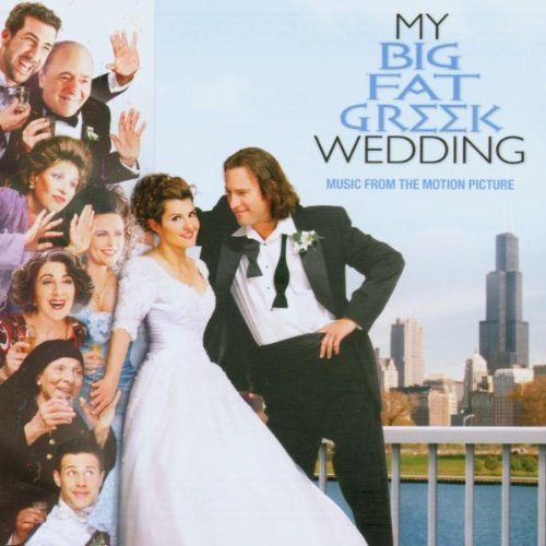 My Big Fat Greek Wedding Soundtrack Import Gbr