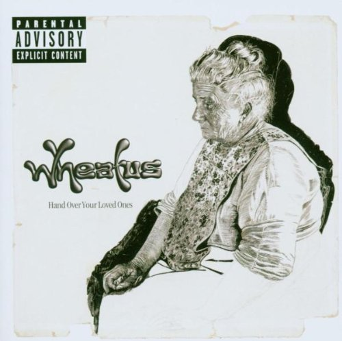 Wheatus Hand Over Your Loved Ones Import Eu