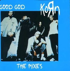 Korn Good God #2