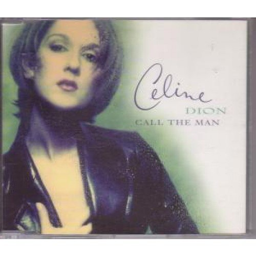 Celine Dion Call The Man Green Tone P S