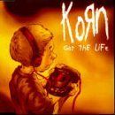 Korn Got The Life (3 Track Single)