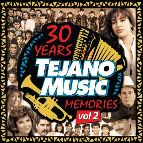 30 Years Tejano Music Vol. 2 30 Years Tejano Music