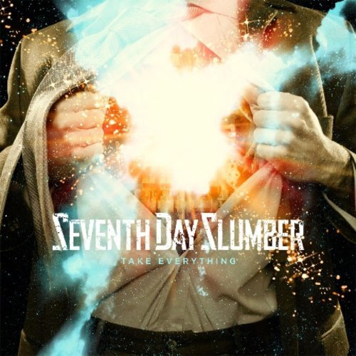 Seventh Day Slumber Take Everything