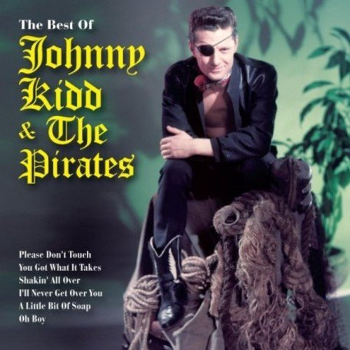 Johnny & The Pirates Kidd Very Best Of Johnny Kidd & The Import Gbr