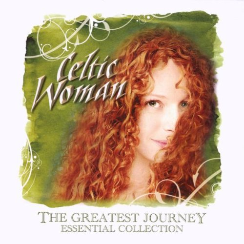 Celtic Woman Greatest Journey Essential Co Incl. Bonus Tracks