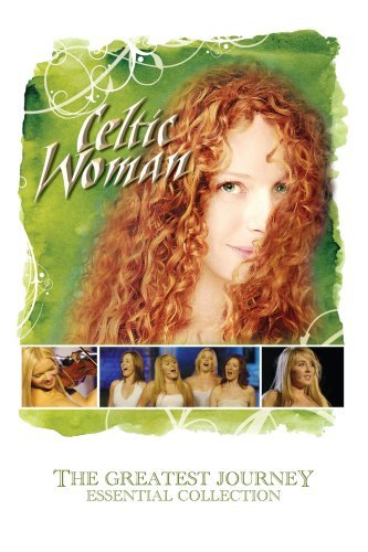 Celtic Woman Greatest Journey